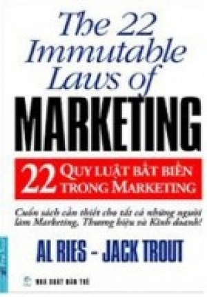 22 QUY LUẬT BẤT BIẾN TRONG MARKETING (ALL RIES - JACK TROUT)