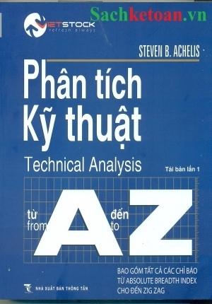 PHÂN TÍCH KỸ THUẬT TỪ A ĐẾN Z (Steven B. Achelis)