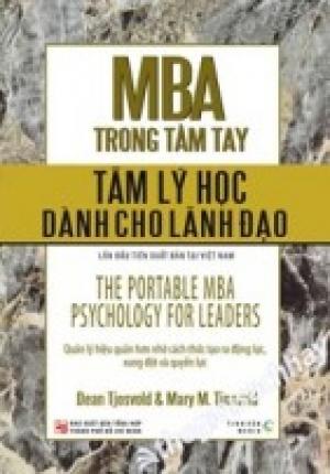 MBA TRONG TẦM TAY (CHỦ ĐỀ TÂM LÝ HỌC DÀNH CHO LÃNH ĐẠO)