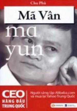 Mã Vân - CEO Hàng Đầu Trung Quốc
