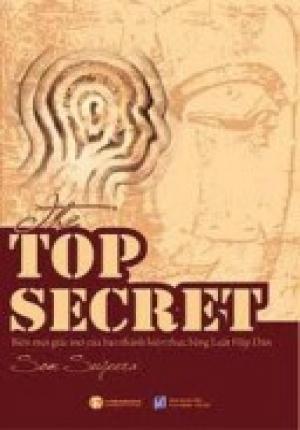 The Top Secret - Biến mọi ước mơ thành sự thật nhờ Luật Hấp Dẫn