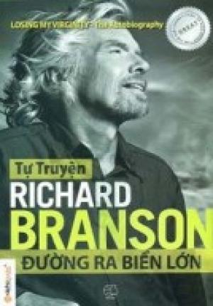 Tự Truyện Richard Branson Đường Ra Biển Lớn