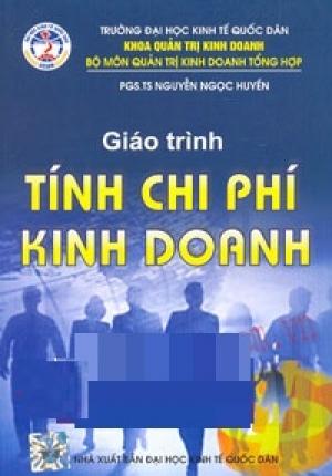 GIÁO TRÌNH CHI PHÍ TRONG KINH DOANH (ĐẠI HỌC KINH TẾ QUỐC DÂN)