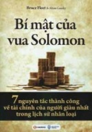 Bí Mật Của Vua Solomon - 7 nguyên tắc thành công về tài chính của người giàu nhất trong lịch sử nhân loại