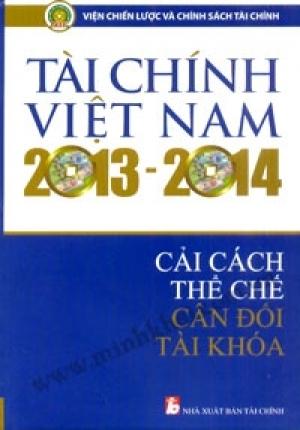 TÀI CHÍNH VIỆT NAM 2013 - 2014