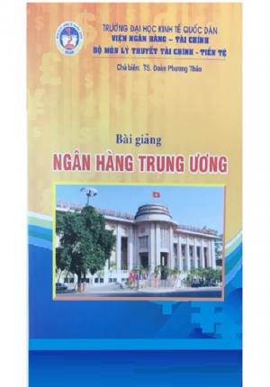 Sách bài giảng ngân hàng trung ương (Đại học kinh tế quốc dân)