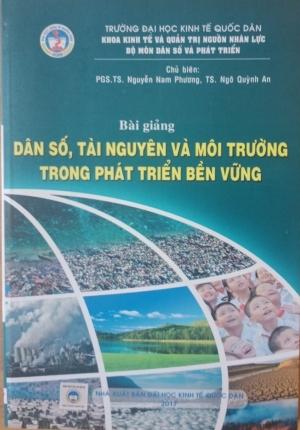 Sách Bài Giảng Dân Số Tài Nguyên Và Môi Trường Trong Phát Triển Bền Vững (Đại Học Kinh Tế Quốc Dân)