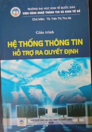 Sách – Giáo Trình Hệ Thống Thông Tin Hỗ Trợ Ra Quyết Định (Đại Học Kinh Tế Quốc Dân)
