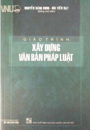 Sách – Giáo trình xây dựng văn bản pháp luật – Đại học quốc gia Hà Nội