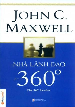 NHÀ LÃNH ĐẠO 360 (JOHN C. MAXWELL)