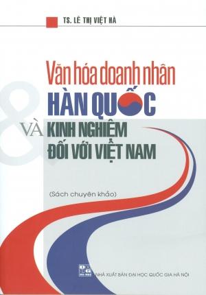 Sách – Văn Hóa Doanh Nhân Hàn Quốc Và Kinh Nghiệm Đối Với Việt Nam