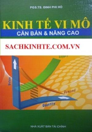 KINH TẾ VI MÔ - CĂN BẢN VÀ NÂNG CAO