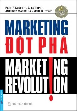 MARKETING ĐỘT PHÁ (MARKETING REVOLUTION)